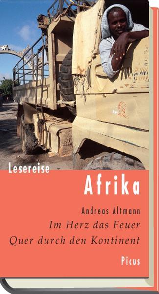 Afrika im Herz das Feuer - Quer durch den Kontinent