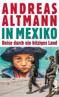 In Mexiko: Reise durch ein hitziges Land - Leseprobe