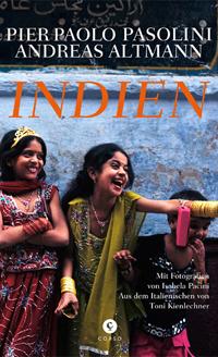 Indien von Pier Paolo Pasolini und Andreas Altmann - Leseprobe