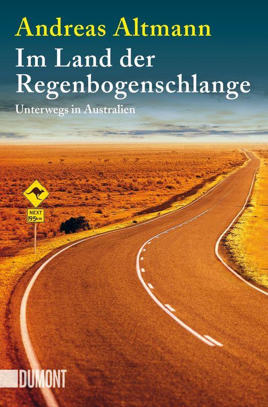 Andreas Altmann - Im Land der Regenbogenschlange Taschenbuch Dumont