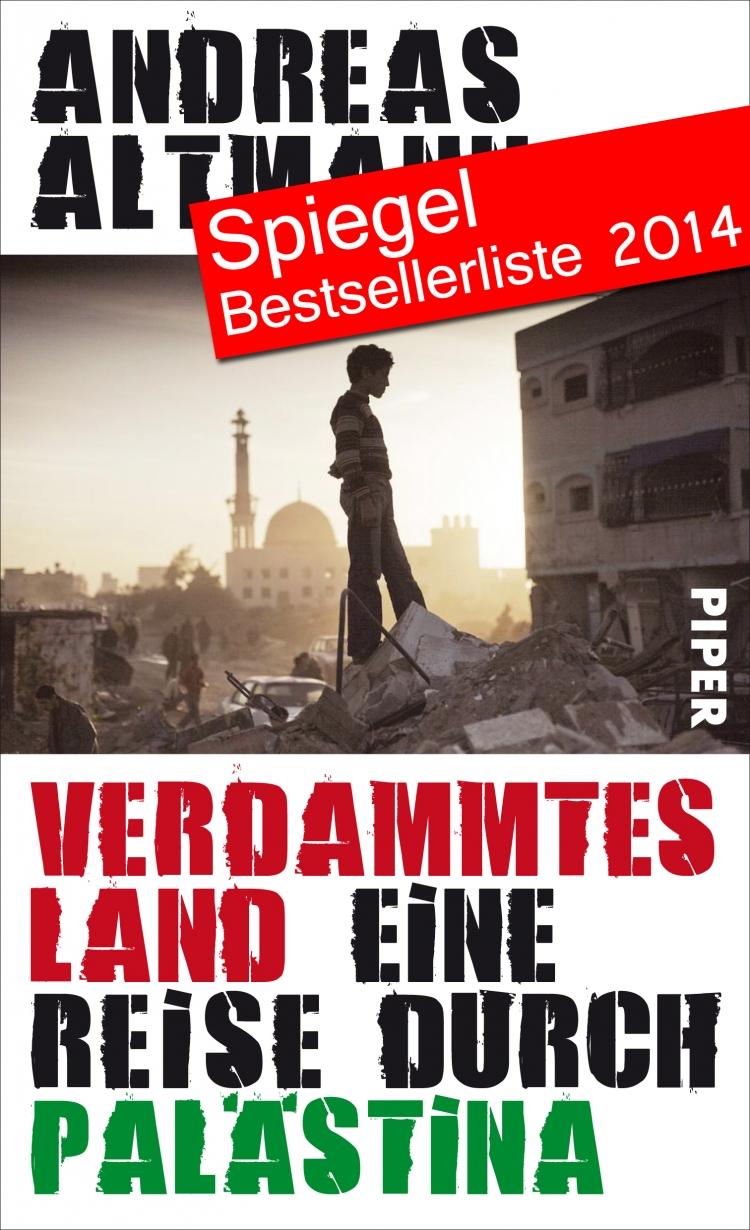 Verdammtes Land - Eine Reise durch Palästina - Leseprobe