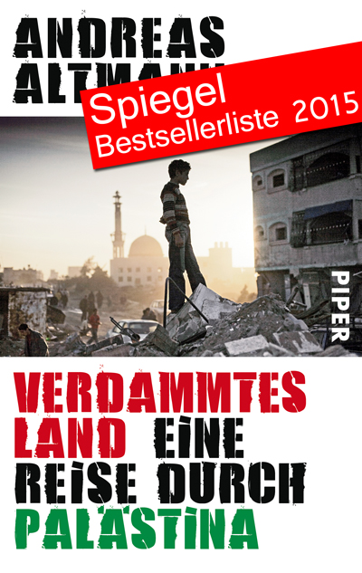 Verdammtes Land - Eine Reise durch Palästina Taschenbuch