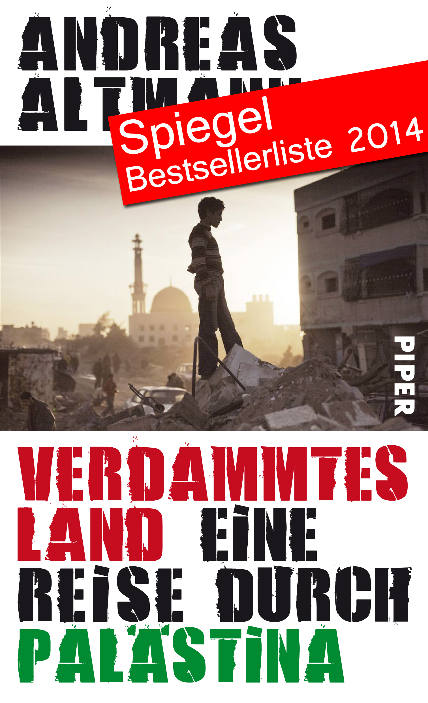 Verdammtes Land - Eine Reise durch Palästina
