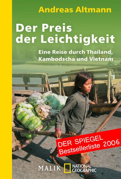 Der Preis der Leichtigkeit - Eine Reise durch Thailand, Kambodscha und Vietnam - Taschenbuch
