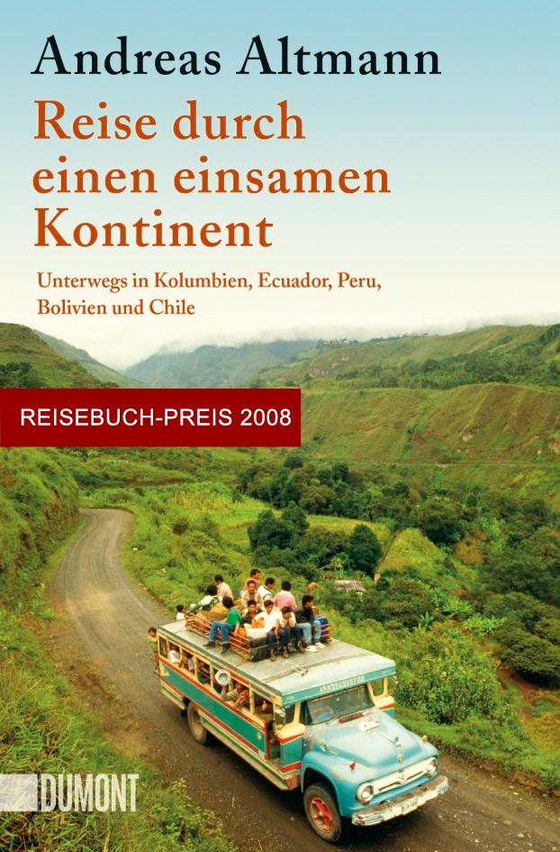 Reise durch einen einsamen Kontinent Neuauflage 2017 Dumont Verlag