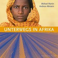 Unterwegs in Afrika - Leseprobe