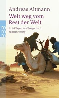 Weit weg vom Rest der Welt - In 90 Tagen von Tanger nach Johannesburg - Leseprobe